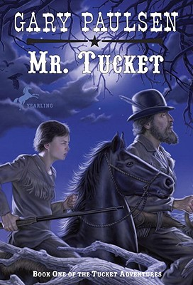 review mr tucket Tucket adventures 04 tuckets gold by gary paulsen available in trade paperback on powellscom, also read synopsis and reviews gary paulsen's popular western saga continues in the fourth.